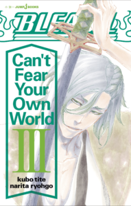 Bleach: Can't Fear Your Own World, Volume 3