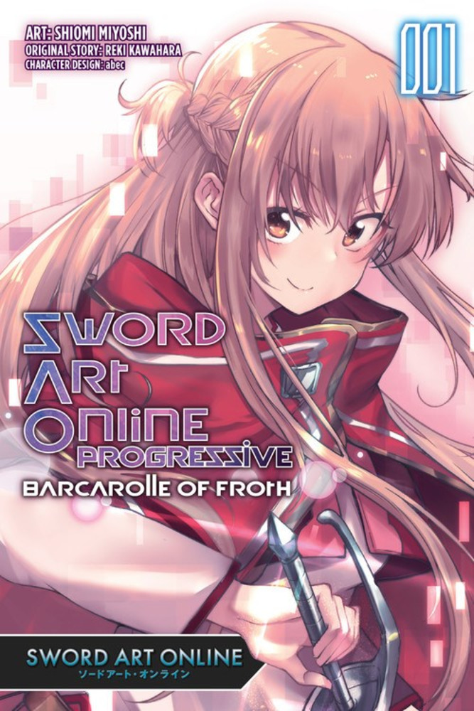 Sword Art Online Progressive Barcarolle of Froth, Volume 1 (Manga)